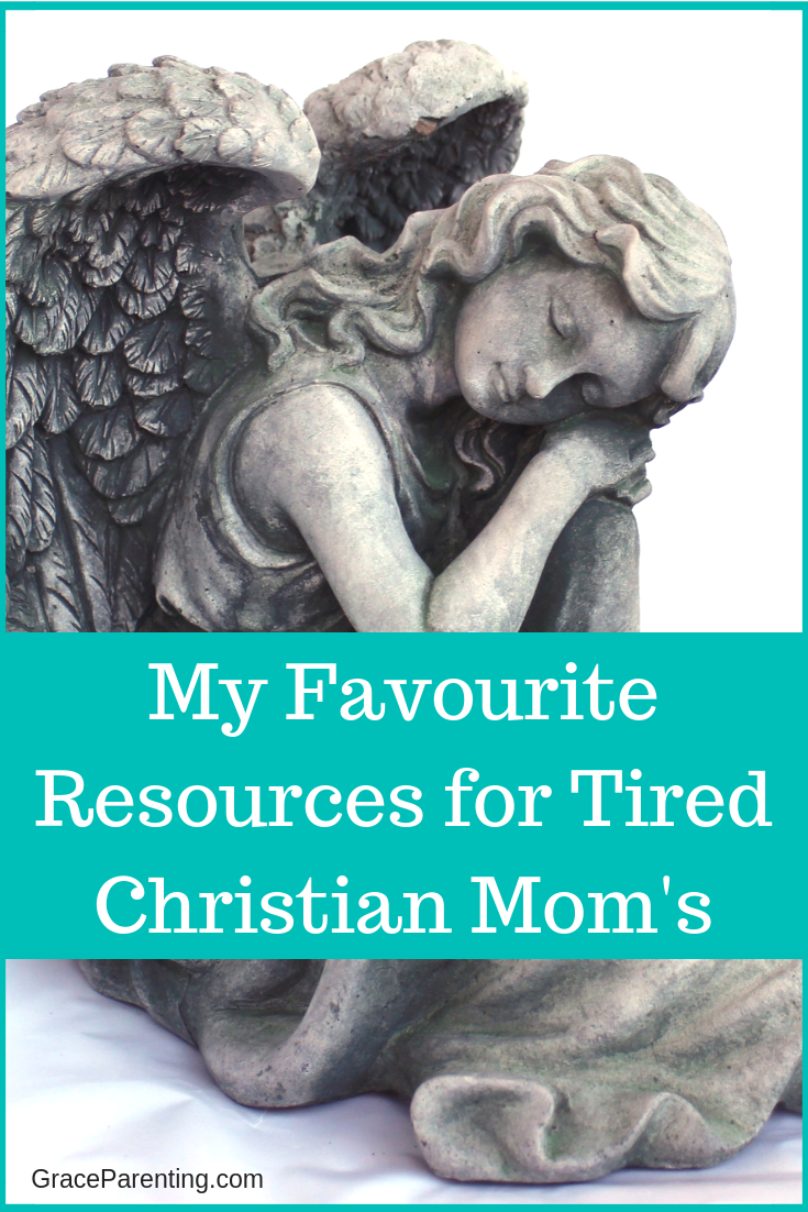 My Favourite Resources for Tired Christian Mom's